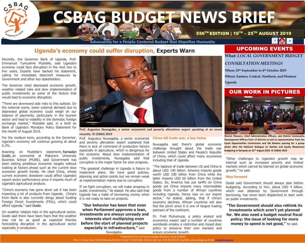 thumbnail of CSBAG BUDGET NEWS 556 Uganda's economy could suffer disruption, Experts Warn 25th Aug 2019