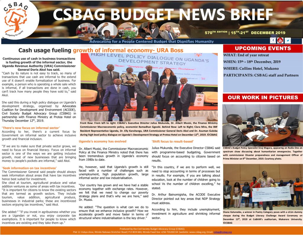 thumbnail of CSBAG BUDGET NEWS- Cash usage fueling growth of informal economy- URA Boss 16th Dec 2019