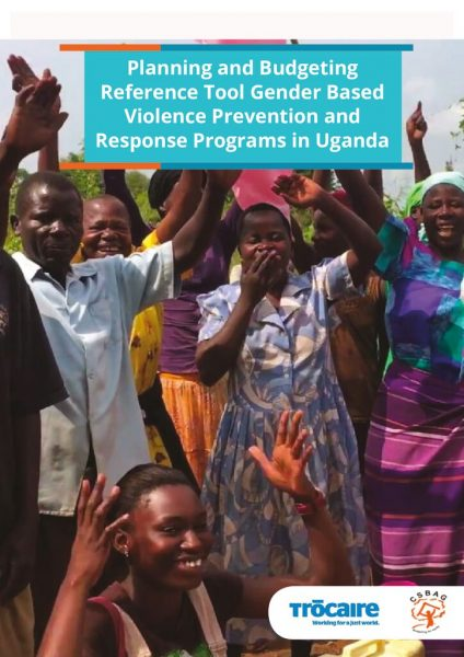 Planning and Budgeting Reference Tool Gender Based Violence Prevention and Response Programs in Uganda