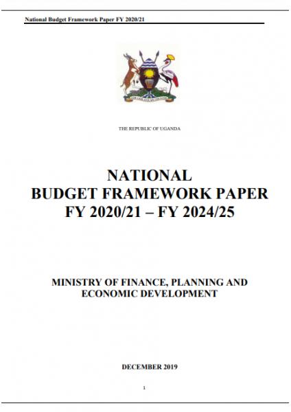 National Budget Framework Paper FY2020/21-FY2024/25
